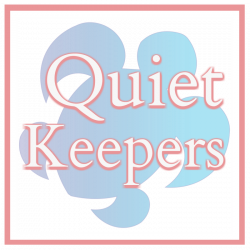 Quiet Keepers