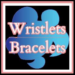 Wristlets - Bracelets