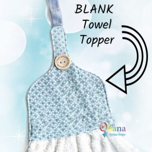 Blank Towel Topper Pattern