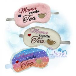 Mama Needs Tea Sleep Mask